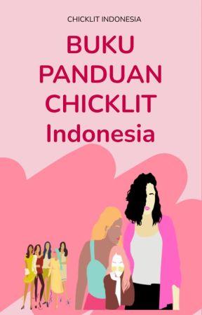 Buku Panduan Chicklit Indonesia by WattpadChicklitID