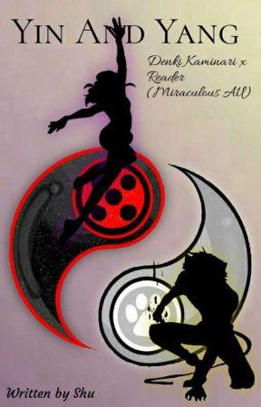 Yin And Yang   Denki Kaminari x Reader (Miraculous AU) by Sienna_is_determined