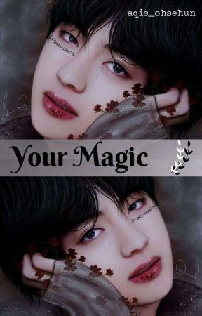 Your Magic [Taehyung] by aqis_ohsehun