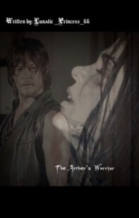 The Archer's Warrior by Lunatic_Princess_66