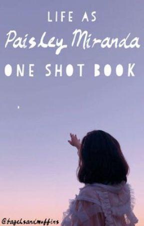 Life as Paisley Miranda by bagelsandmuffins