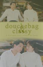 [1.1] Douchebag & Classy |  ✓ by LockAnKey