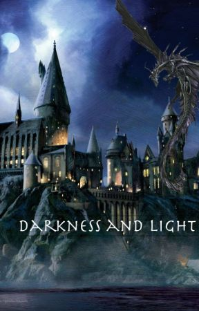 Darkness and Light - Snape's Daughter (Book 2) by Ari22cupid