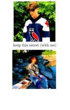 keep this secret (with me) - a heathizzy fic by pearlsdahlias
