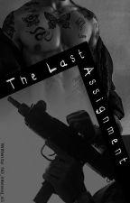 The Last Assignment autorstwa Ni3_interesuj_si3