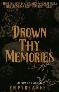 Drown Thy Memories (On-going) cover