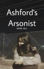 Ashford's Arsonist - wlw by mimslindistress
