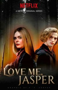 Love Me, Jasper {Jasper Hale}✓ cover