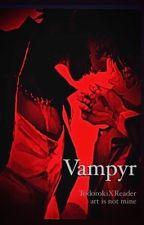 Vampyr (TodorokiXReader)  by Goldeeluxe