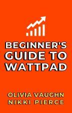 How To START ON WATTPAD In 2021: Beginner's Guide to Wattpad by NikkiPierceBooks