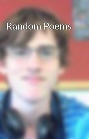Random Poems by LeSniperDude