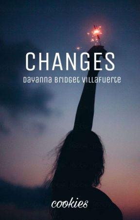 CHANGES: Dayanna Bridget Villafuerte by cookietots