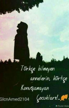 BİZ KÜRTLERDE 2 by hasretdolugeceler21