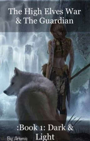 The High Elves war & The Guardian  by Azy-Paperback_Writer