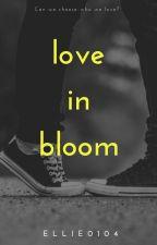 ♡ Love in Bloom ♡ by ellie0104