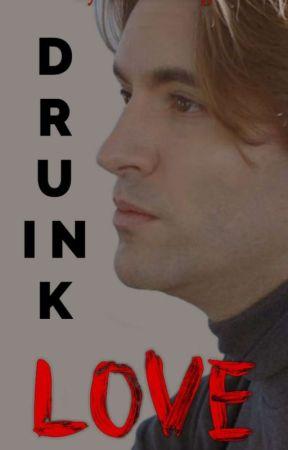 Drunk in Love  Geoff Castellucci  by skyeestimate