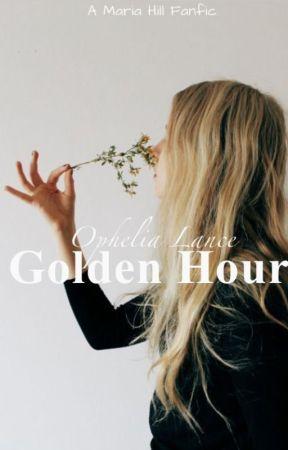 Golden Hour | 𝐌𝐚𝐫𝐢𝐚 𝐇𝐢𝐥𝐥 by Weirdest__Lesbian