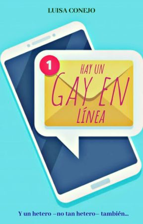 Hay un gay en línea by LuisaConejo