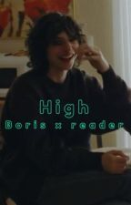 ♧︎ ᕼIᘜᕼ ♧︎ Boris x reader by skyripa123