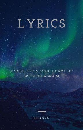 Lyrics by Flooyd