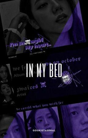 IN MY BED by ggukietaernal