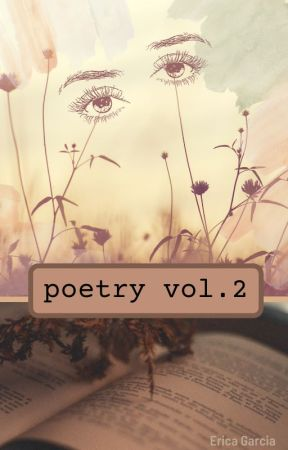 poetry vol. 2 by ericathedwarf