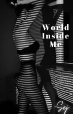 World Inside Me by sej1021