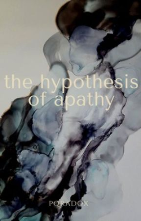 the hypothesis of apathy by pqradox