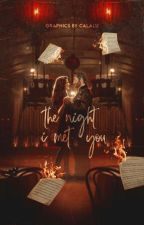 the night i met you ★ [graphics] by calalu