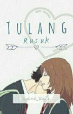 Tulang Rusuk [ON GOING] by anarwexta_