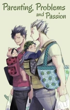 Parenting, problems, and Passion (Bokuto x Kuroo) by InsertName98