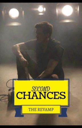 Second Chances: The Revamp by Ryan_Livingston