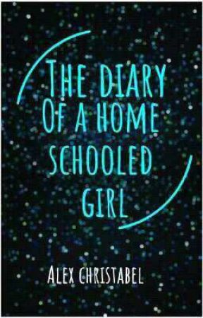 diary of a home schooled kid by queen-alexis