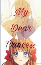 My Dear Princess by FreshRawRot