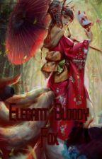 Elegant Bloody Fox || by anime-k92x