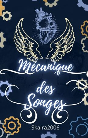 Mécanique des Songes by Skaira2006