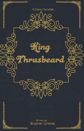 King Thrusbeard  by lover_of_cliche