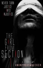 The Girl from Section 1 (ON GOING)  by anonymouswrecker_