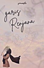 GARIS RENJANA  by youraqila