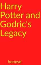 Harry Potter and Godric's Legacy by HarryPotterFan__