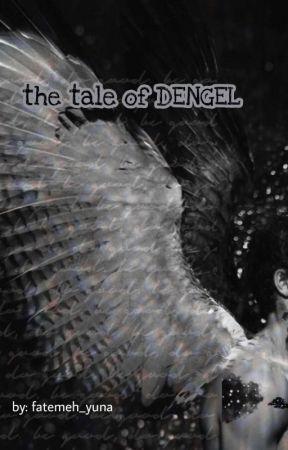 °The tale of DENGEL° by fatemeh_yuna8001