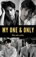 My One and Only | SarawatTine | 2gether AU by Mixi_who_writes
