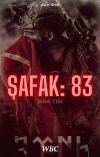 ŞAFAK: 83 by sheisafairytale_