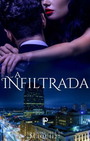 La infiltrada (1.5° SAP) by Maquii27