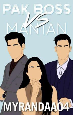 Pak Boss vs Mantan  by Myrandaa04