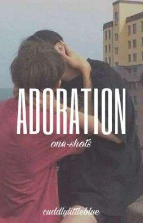 adoration; o.s. by cuddlylittleblue