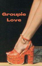 Groupie Love by elegantgal