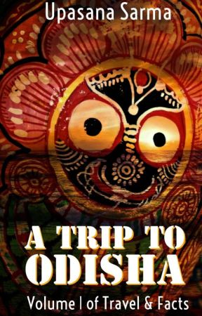 A Trip to ODISHA: Book 1 Of Travel & Facts [On Hold] by Urvashi123098