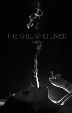 The girl who lived, part 2 by dracostories203