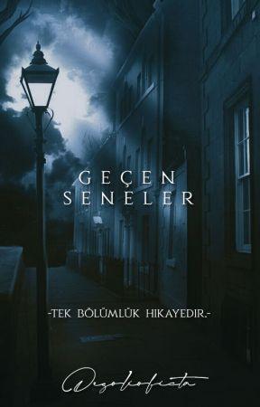 Geçen Seneler by desolioficta